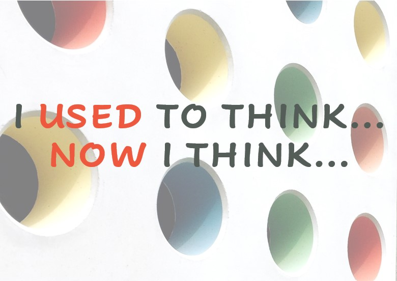 I Used to Think... Now I Think... Teaser Graphic